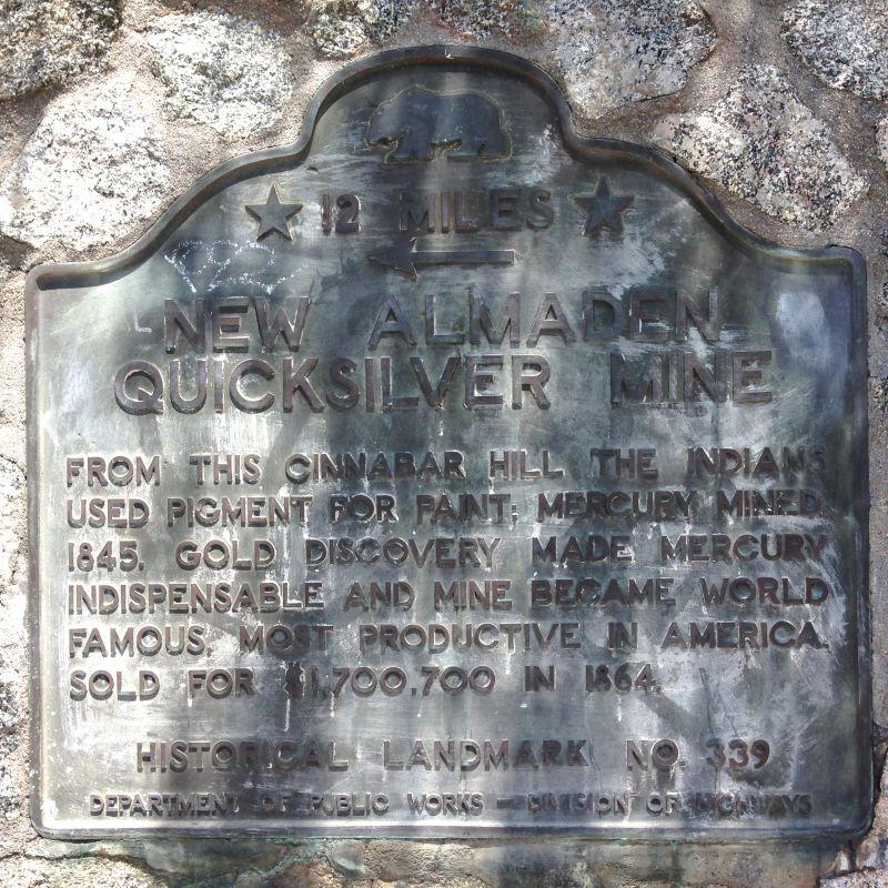 NO. 339 NEW ALMADEN QUICKSILVER MINE - State Plaque