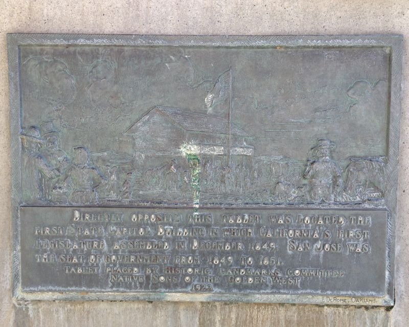 NO. 461 SITE OF CALIFORNIA'S FIRST STATE CAPITOL - State Plaque
