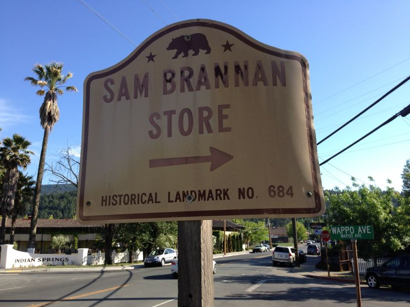 NO. 684 SAM BRANNAN STORE, CALISTOGA - Street Sign
