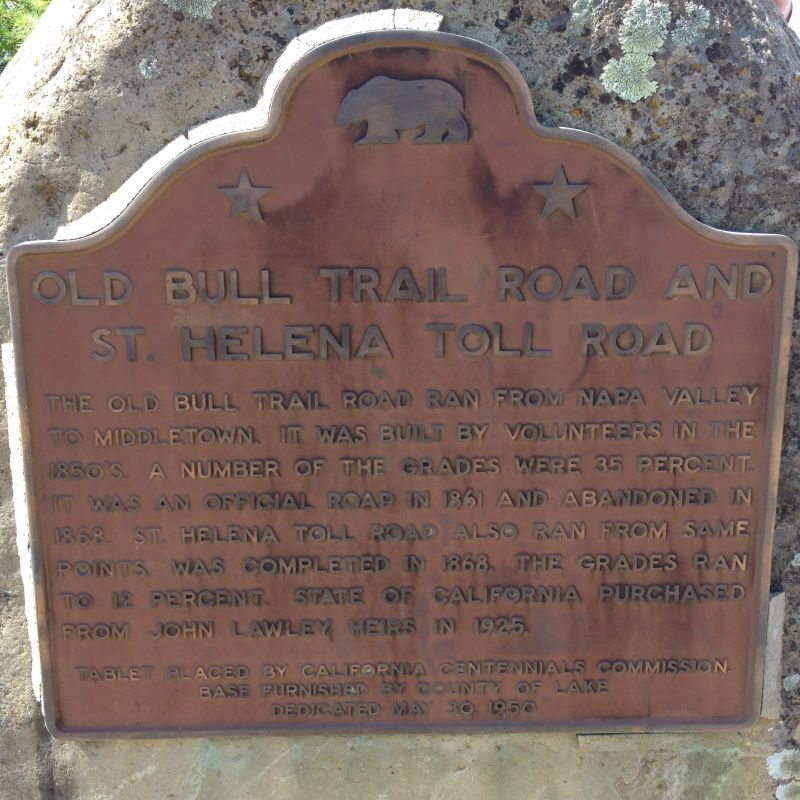 NO. 467 ST. HELENA TOLL ROAD AND BULL TRAIL - State Plaque