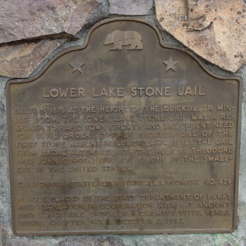 NO. 429 LOWER LAKE STONE JAIL - State Plaque
