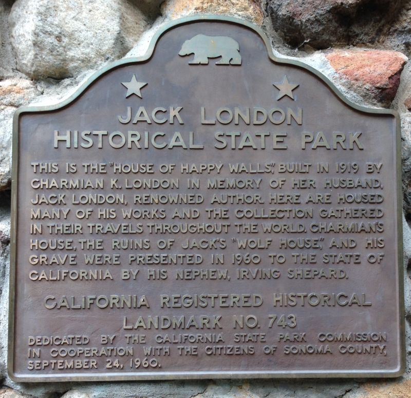 NO. 743 JACK LONDON STATE HISTORIC PARK - State Plaque