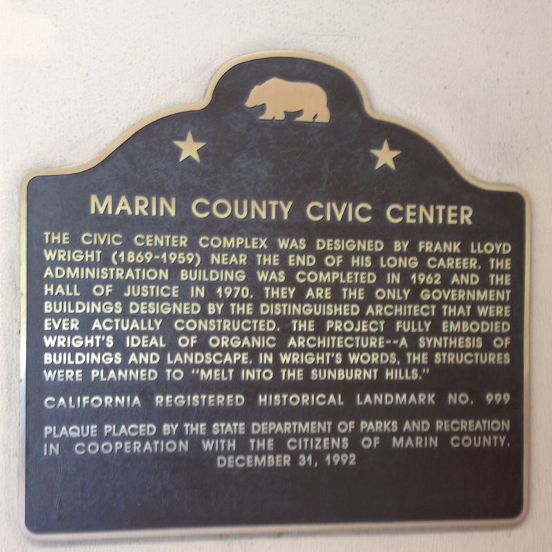 NO. 999 MARIN COUNTY CIVIC CENTER - State Plaque