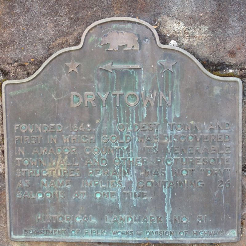 NO. 31 DRYTOWN -  State Plaque