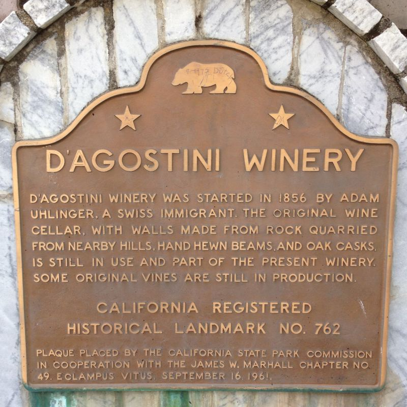 NO. 762 D'AGOSTINI WINERY - State Plaque
