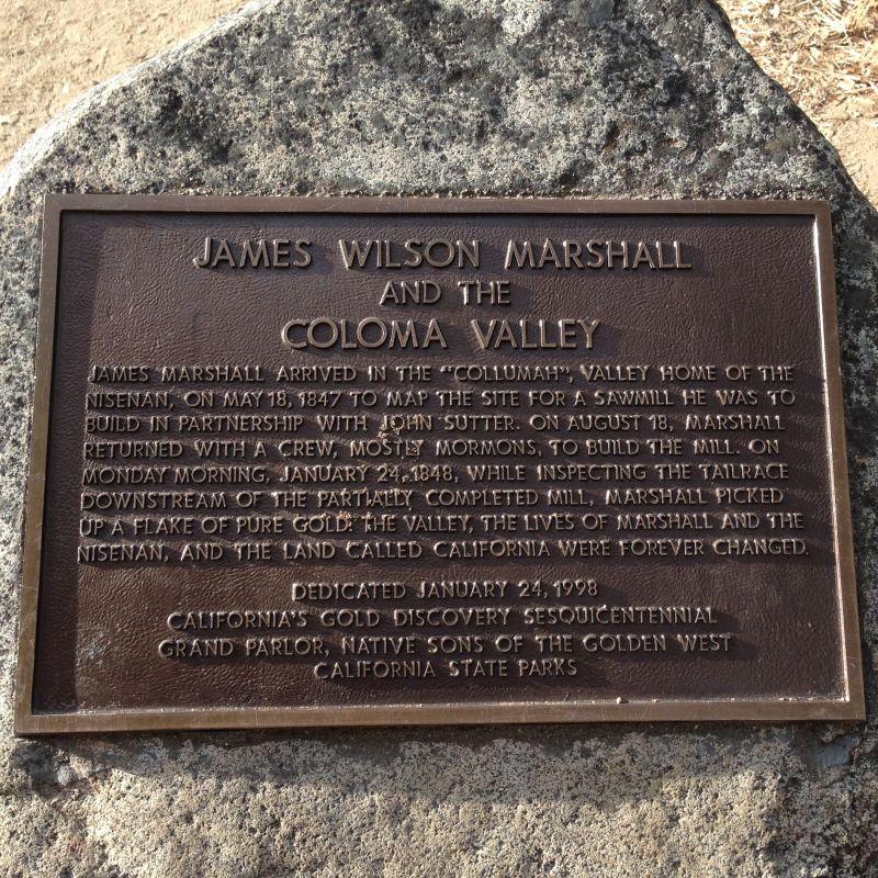 NO. 748 COLOMA ROAD-COLOMA - James Marshall/Coloma Valley Plaque