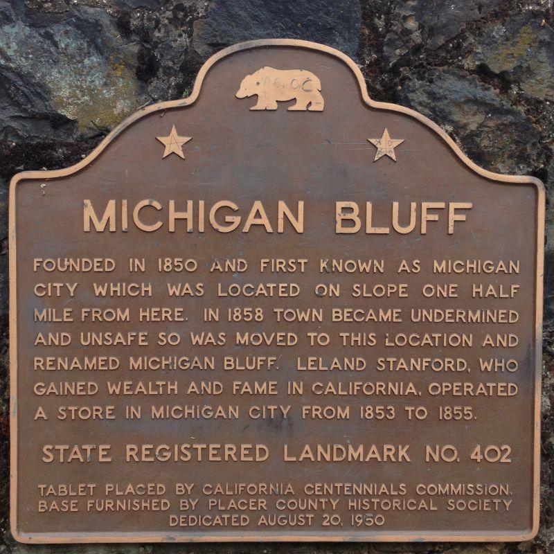 NO. 402 TOWN OF MICHIGAN BLUFF - Marker