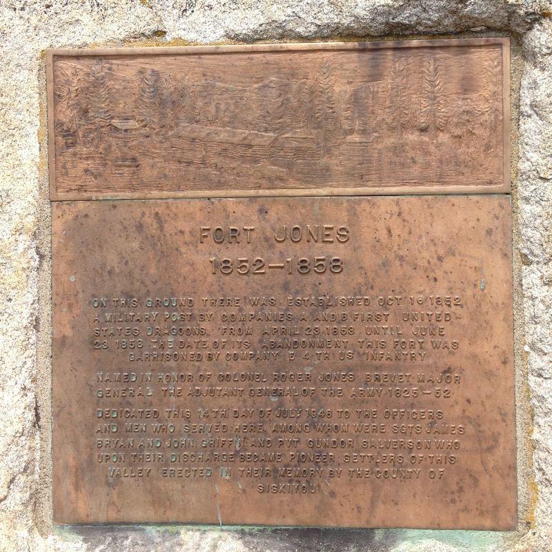 NO. 317 SITE OF FORT JONES - State Plaque
