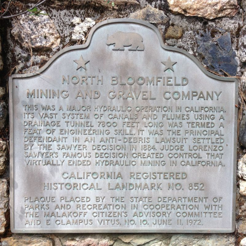 NO. 852 NORTH BLOOMFIELD MINING AND GRAVEL COMPANY - State Plaque