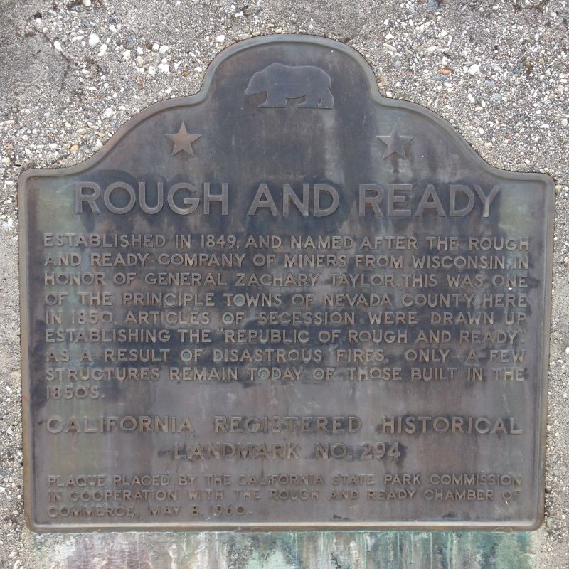 NO. 294 THE LITTLE TOWN OF ROUGH AND READY - State Plaque