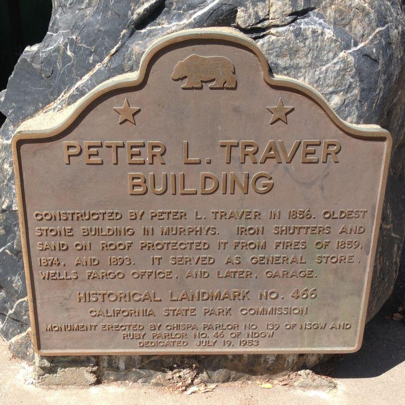 NO. 466 THE PETER L. TRAVER BUILDING - State Plaque