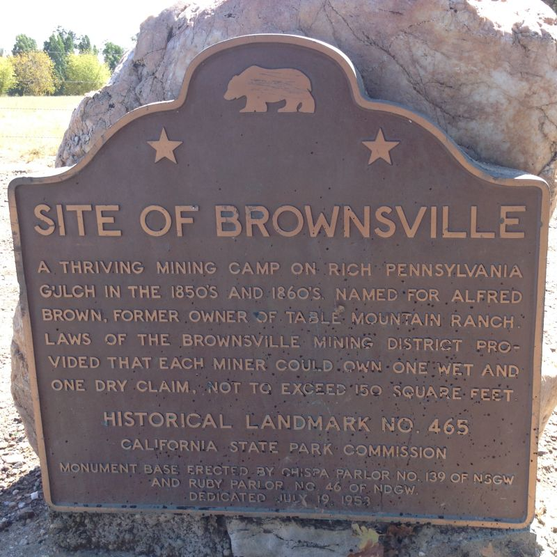 NO. 465 OLD MINING CAMP OF BROWNSVILLE - Sate Plaque