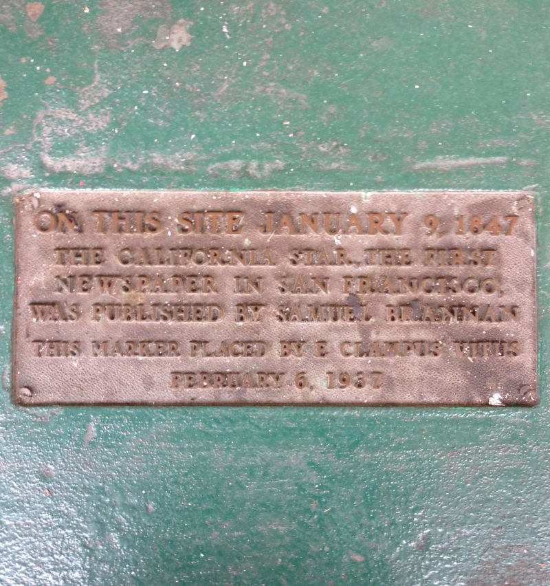 NO. 85 OFFICE OF THE CALIFORNIA STAR NEWSPAPER - Private Plaque