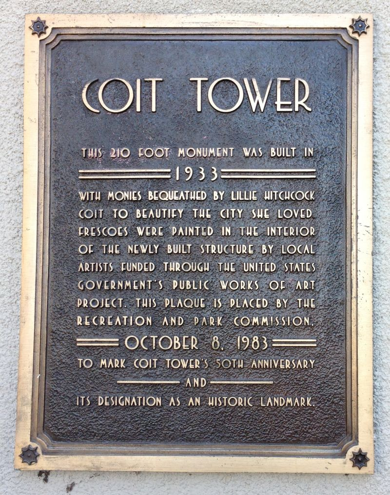 NO. 91 TELEGRAPH HILL - Coit Tower Lobby Private Plaque