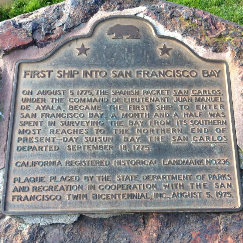 ENTRANCE OF THE SAN CARLOS INTO SAN FRANCISCO BAY - State Plaque