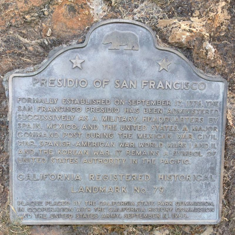 NO. 79  PRESIDIO OF SAN FRANCISCO – State Plaque