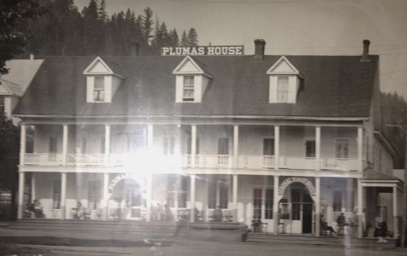 NO. 480 SITE OF PLUMAS HOUSE - Picture courtesy of Plumas Museum