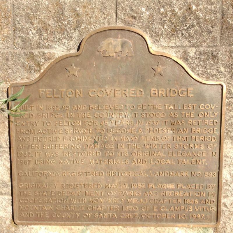 NO. 583 FELTON COVERED BRIDGE - State Plaque