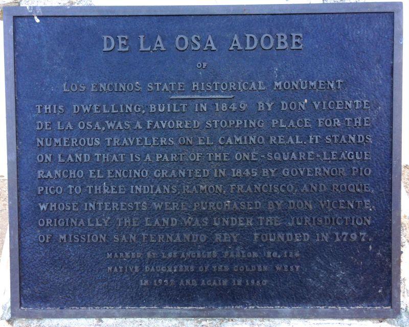 NO. 689 LOS ENCINOS STATE HISTORIC PARK - De La Osa Adobe Plaque