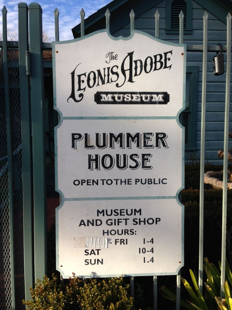 NO. 160 PLUMMER PARK AND OLDEST HOUSE IN HOLLYWOOD -Hours