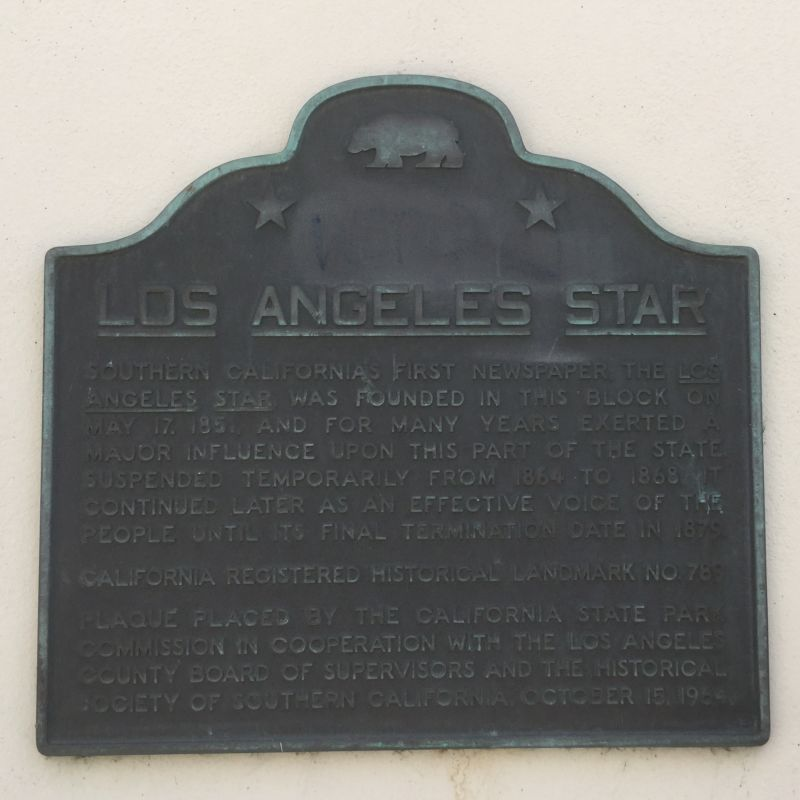 NO. 789 SITE OF THE LOS ANGELES STAR - State Plaque