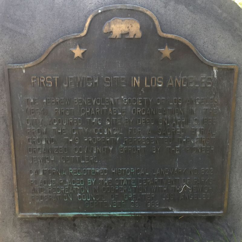 NO. 822 FIRST JEWISH SITE IN LOS ANGELES - State Plaque