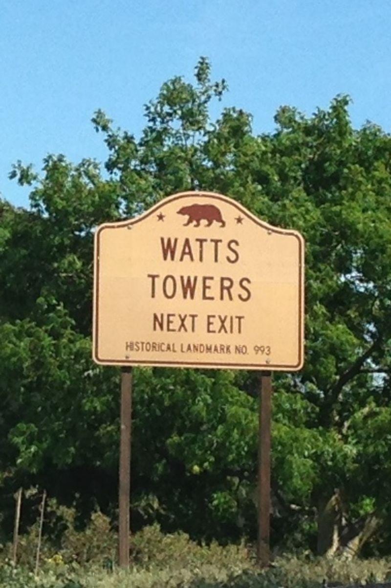 NO. 993 WATTS TOWERS OF SIMON RODIA - Freeway Sign