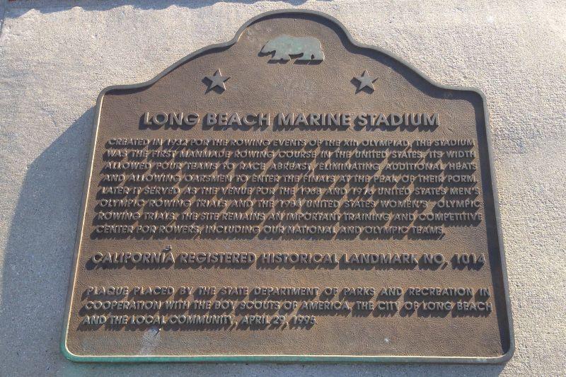 NO. 1014 LONG BEACH MARINE STADIUM - State Plaque
