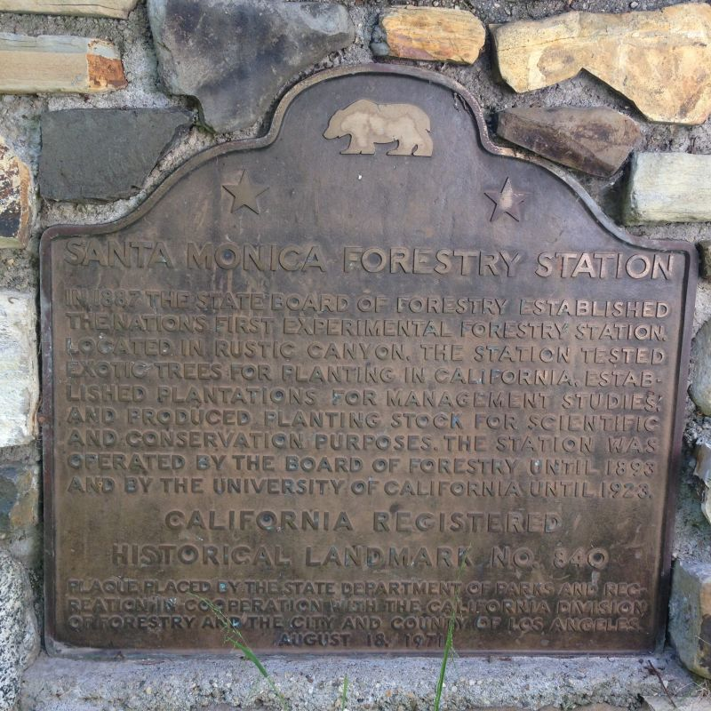 CHL #840 Old Santa Monica Forestry Station - State Plaque