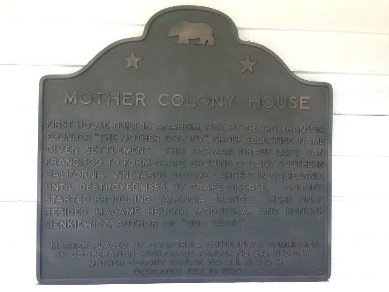 NO. 201 PIONEER HOUSE OF THE MOTHER COLONY - State Plaque