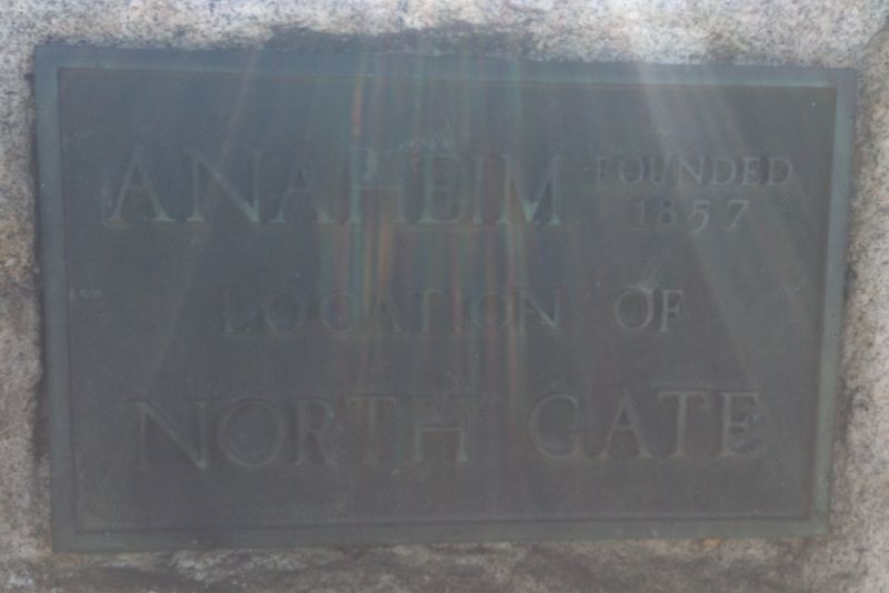 NO. 112 NORTH GATE OF CITY OF ANAHEIM - Private Plaque