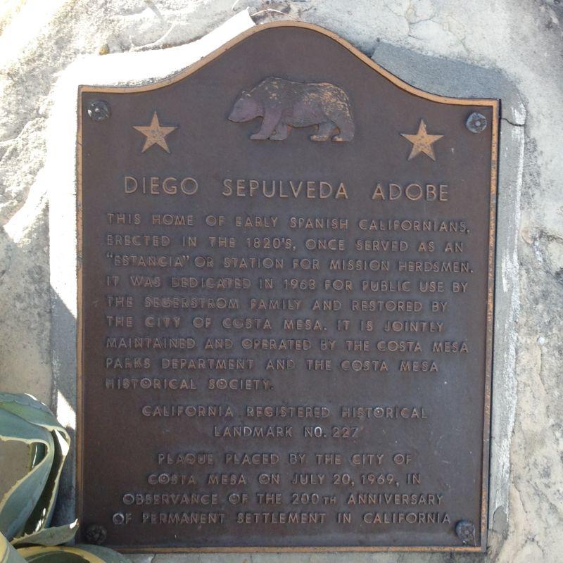 NO. 227 DIEGO SEPÚLVEDA ADOBE - State Plaque