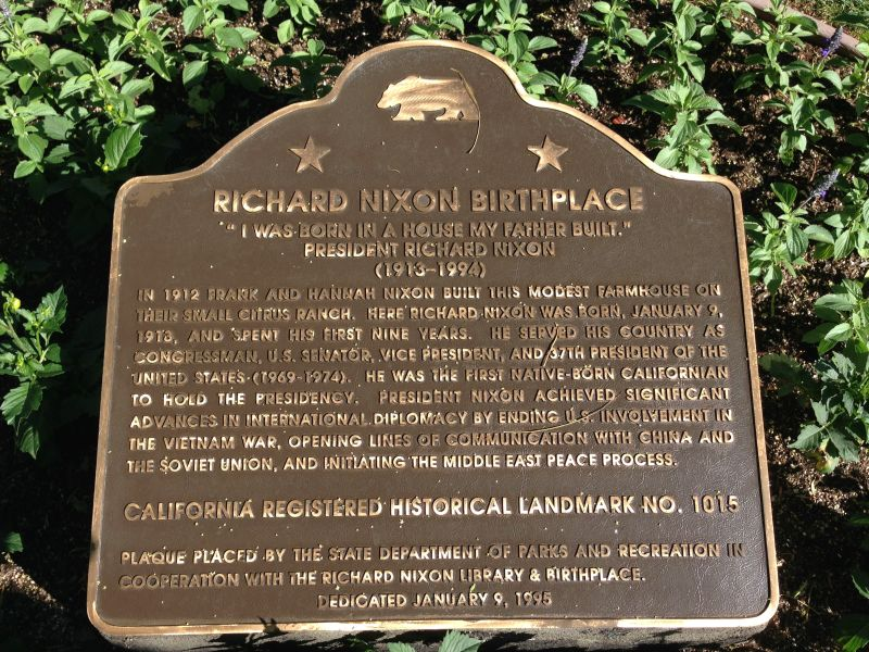NO. 1015 RICHARD NIXON BIRTHPLACE - State Plaque