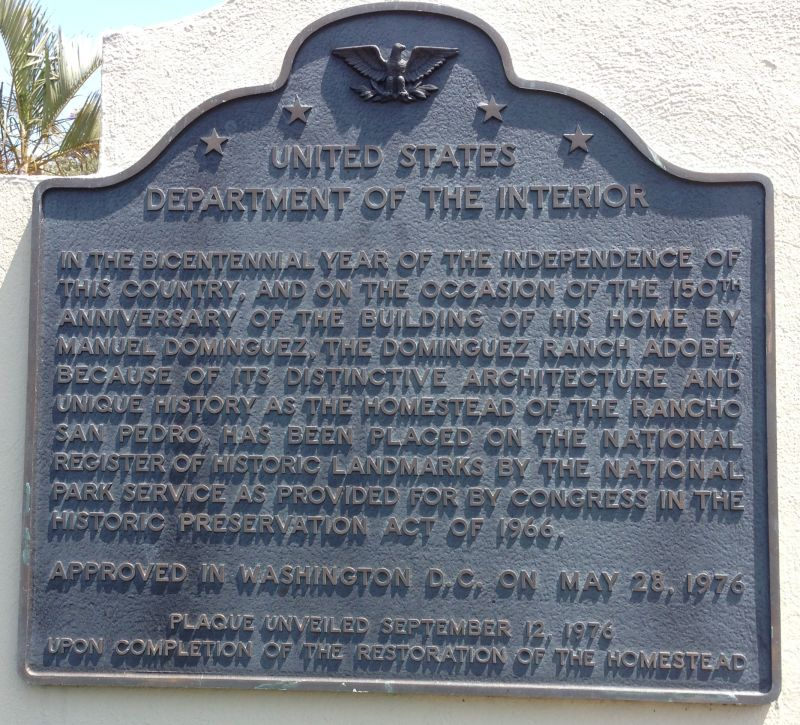 NO. 152 DOMINGUEZ RANCHHOUSE - Bicentennial  Plaque