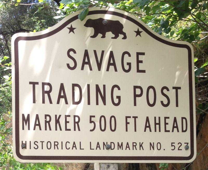 NO. 527 SAVAGE TRADING POST - Road Sign