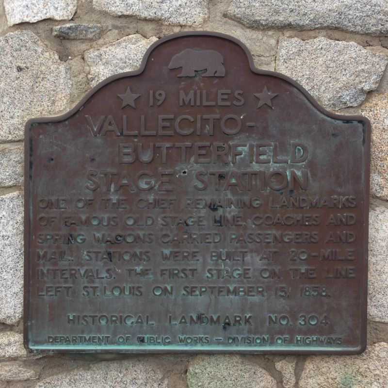 NO. 304 VALLECITO STAGE DEPOT (STATION) -Second Plaque