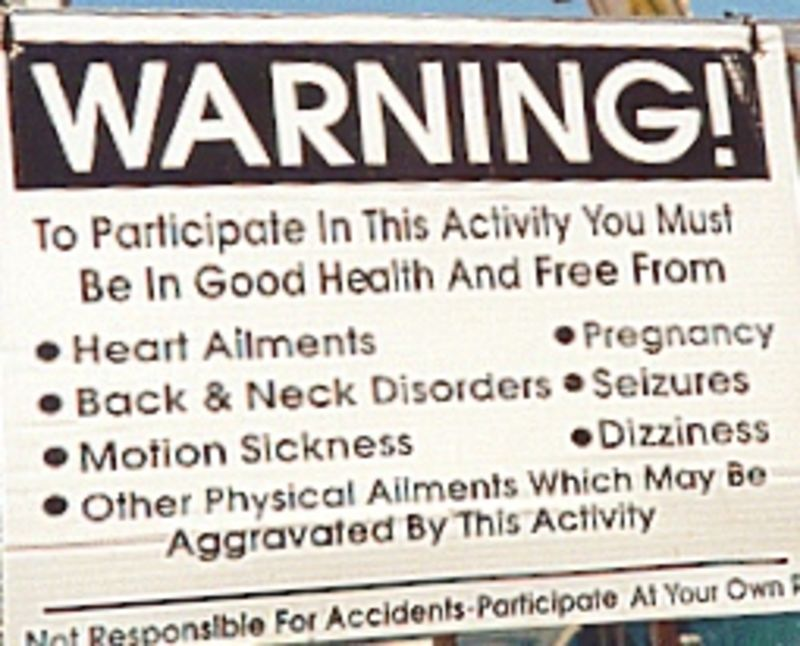 This trip needed an amusement park ride warning sign!