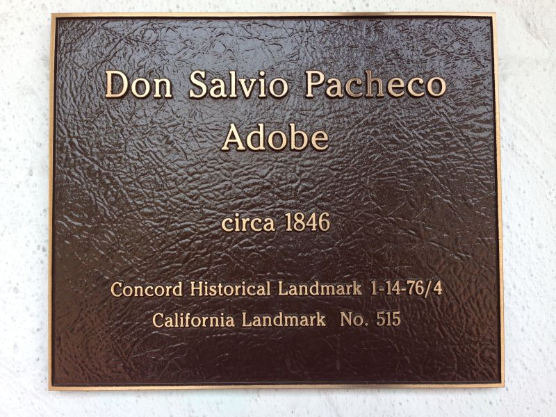 CHL #515 Pacheco (Don Salvio) Adobe- Private Plaque