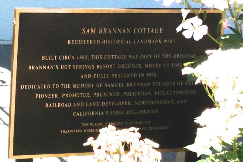 NO. 685 SAM BRANNAN COTTAGE - Plaque