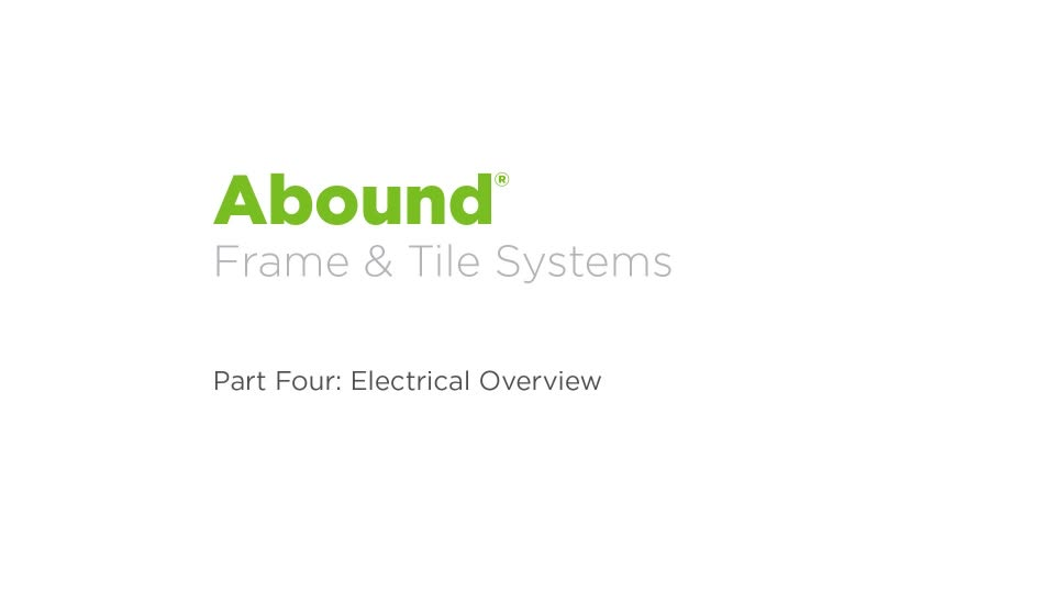 Abound Installation - Part 4: Electrical Overview video link
