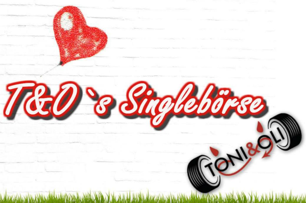 Singlebörse T & O