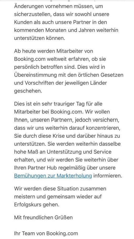 Booking.com kracht zusammen: 25% der weltweit 17.500 Arbeitsplätze sollen gestrichen werden, darunter 350 in Berlin, so Medienberichte. Die NL-Staatshilfe iHv 61 Mio. € helfen offenbar nur kurz. Beobachter vermuten eine willkommene Trennung von langjährigen/teuren Mitarbeitern...