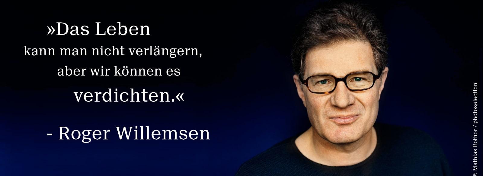 Zitat von Roger Willemsen und Foto