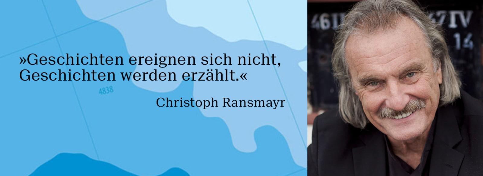 Foto und Zitat des Schriftstellers Christopher Ransmayr