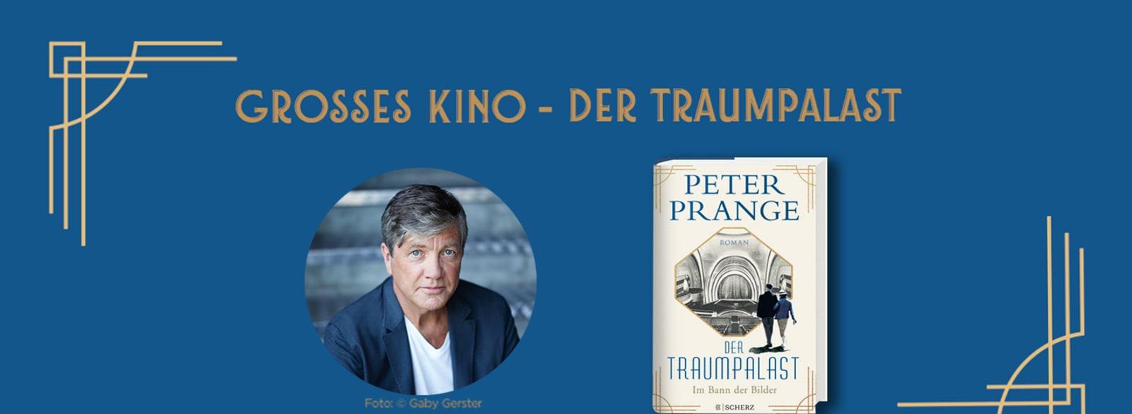 """Banner mit Autorenbild Peter Prange und Cover """"Traumpalast"""""""