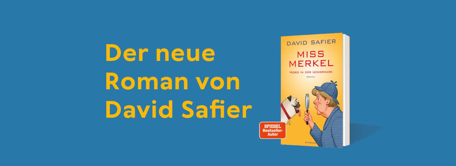 «Miss Merkel» - Der neue Roman von David Safier