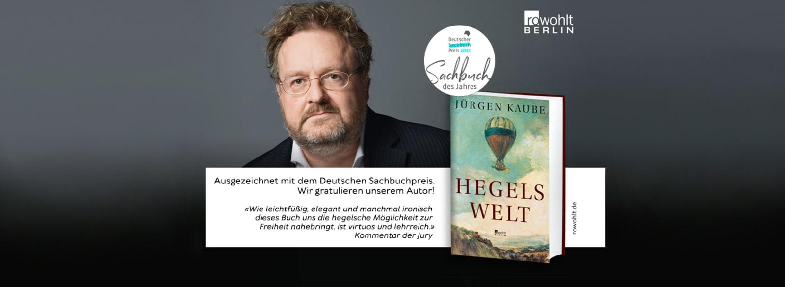 """Jürgen Kaube gewinnt mit """"Hegels Welt"""" den Deutschen Sachbuchpreis"""