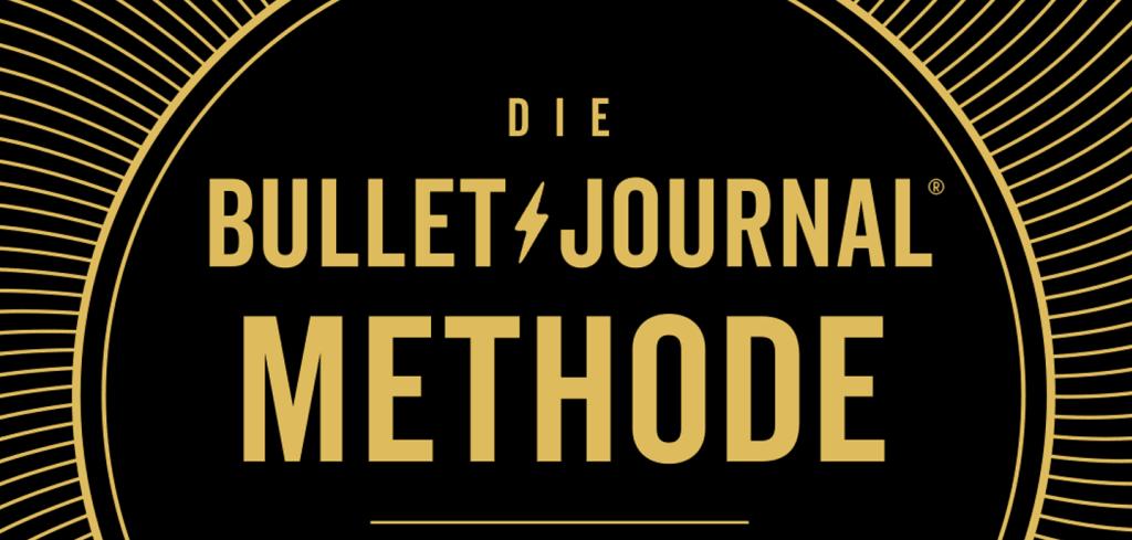 Die Bullet Journal Methode