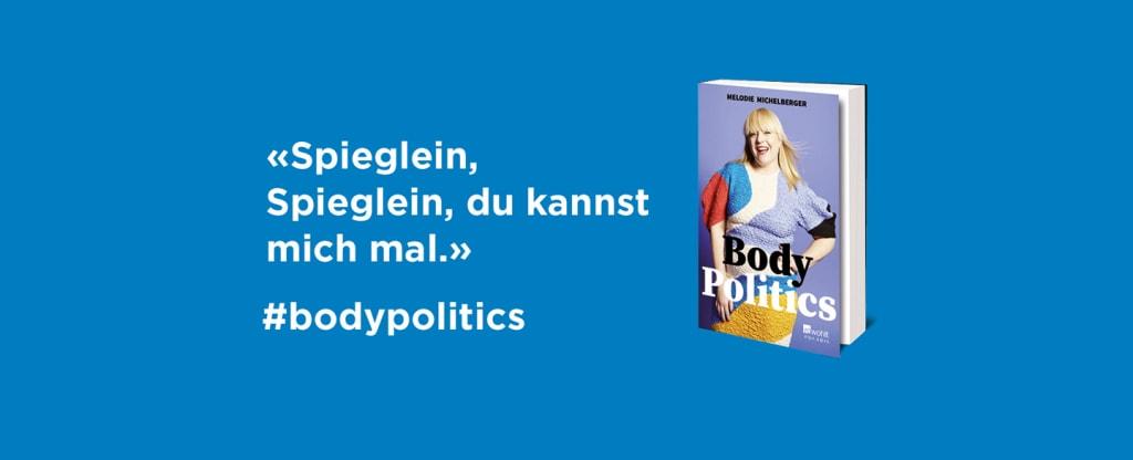 «Body Politics» von Melodie Michelberger