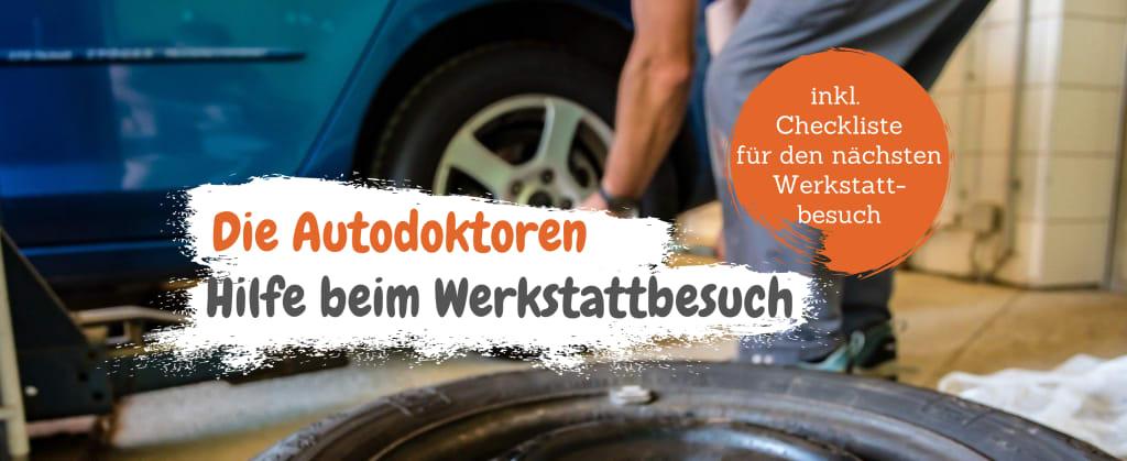 Die Autodoktoren - Hilfe beim Werkstattbesuch
